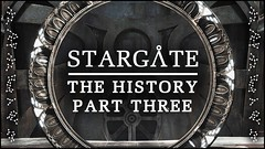 Stargate: The Definitive History - Part Three