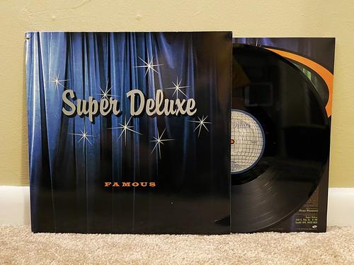 Super Deluxe - Famous LP