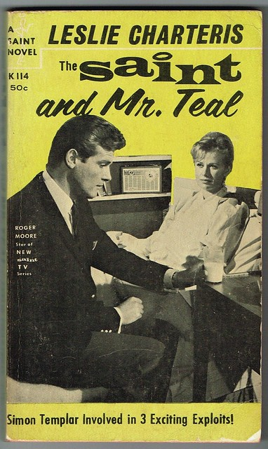 The Saint and Mr.Teal by Leslie Charteris