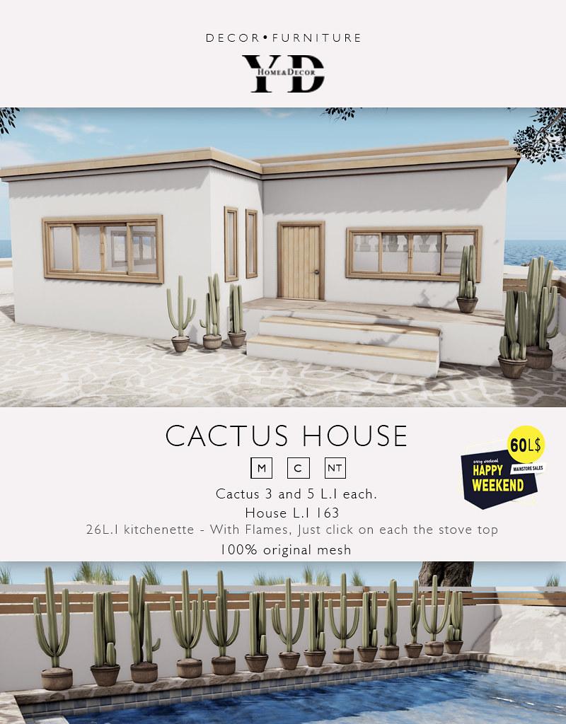 [YD} Cactus House