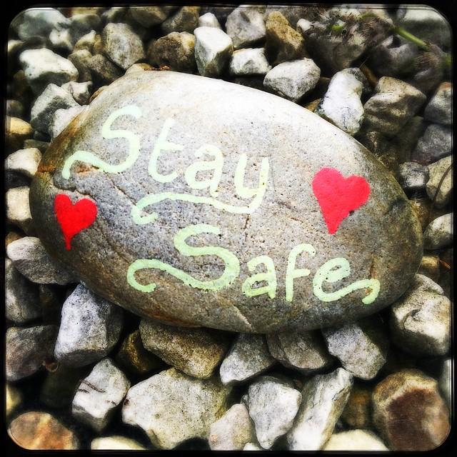 Stay Safe ❤