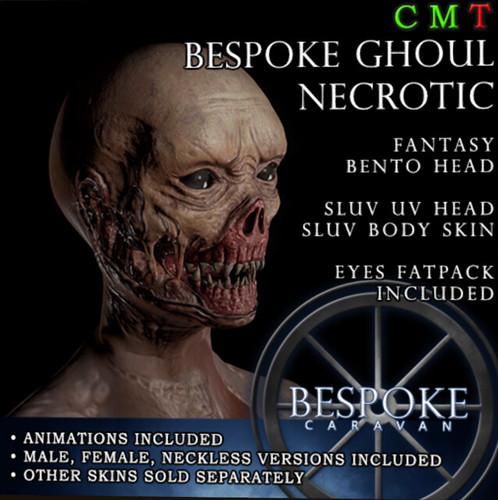 BeSpoke Ghoul @ Necrosis