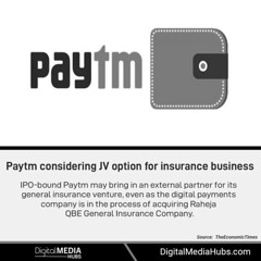u2800 While Paytm announced the Raheja acquisition last year, the deal is yet to close. u2800 Follow Digital Media Hubs for Business & Technology- News, Blogs, Posts, Quotes. u2800 #DigitalMediaHubs #Paytm #RahejaQBE #Insurance #Business