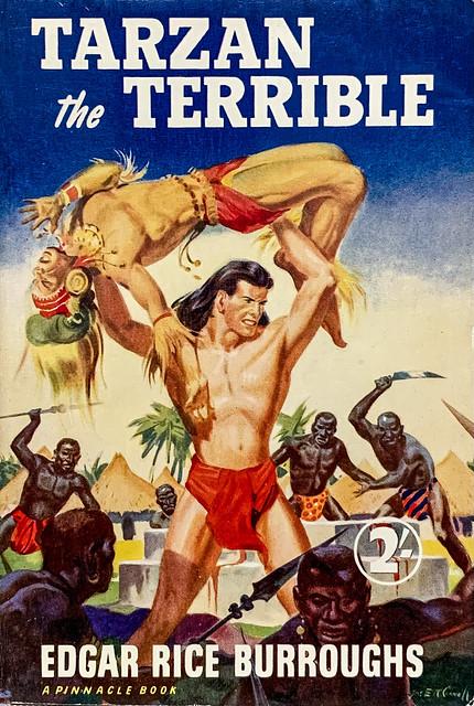 """Tarzan the Terrible"" by Edgar Rice Burroughs. London:  W. H. Allen, Pinnacle Books No. 22 (1953). Cover art by James E. McConnell."