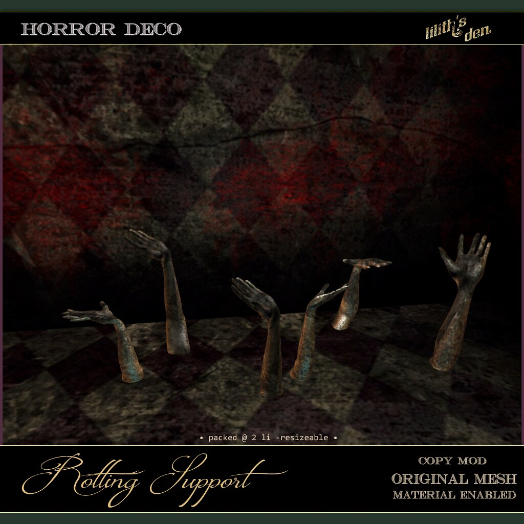 Lilith's Den – Rotting Support Hands