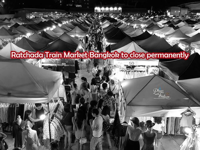 Ratchada Train Market Bangkok to close permanently