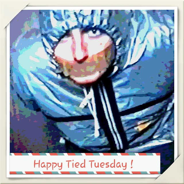 HAPPY TIED TUESDAY AGAIN