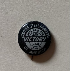 US Steelworkers Cause Button 1943
