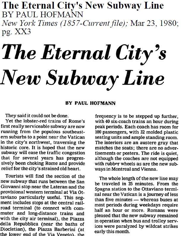 "RARA 2021: ROMA METRO B - ""Subway Builders In Rome Face Major Obstacles."" WP (11/06/1976): 94 & ""The Eternal City's New Subway Line."" NYT (23/03/1980): XX3. S.v., E. Lissi Caronna, NSc (Scavo 1969 [1976]), in: BCom 89.2 (1984): 379-380 & NYT (23/01/1971)."