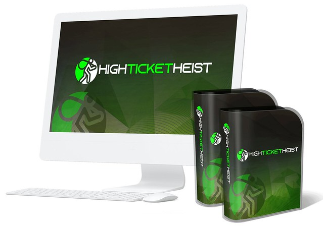High Ticket Heist Review