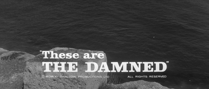 Les Damnés (The Damned / These are the Damned, Joseph Losey, 1963) title still