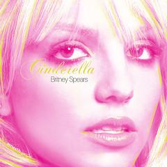 Britney Spears || Cinderella