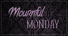 Find All Your Darkest Desires At Mournful Monday!