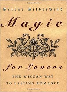 Magic for Lovers - Selene Silverwind
