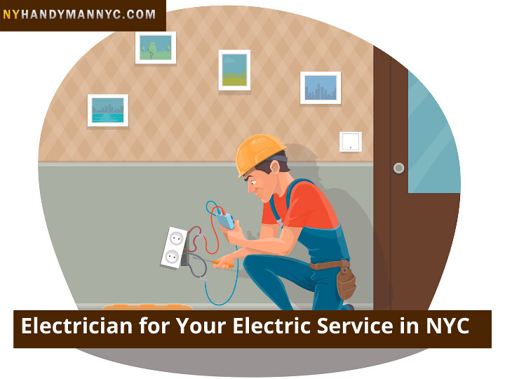 Electrician for Your Electric Service in NYC