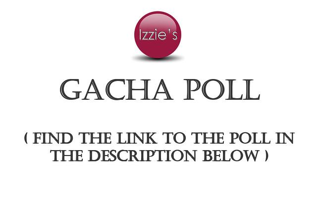 Gacha Poll