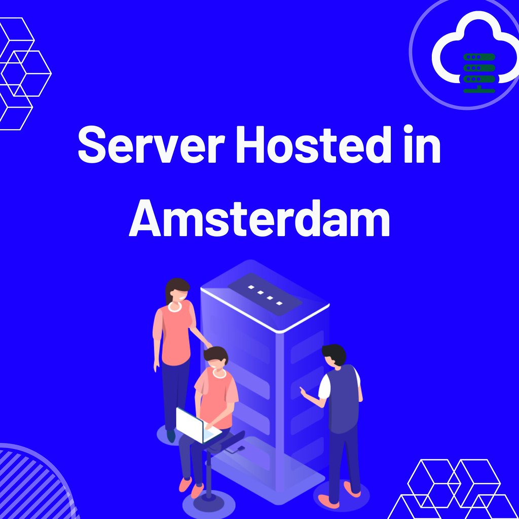 Server Hosted in Amsterdam