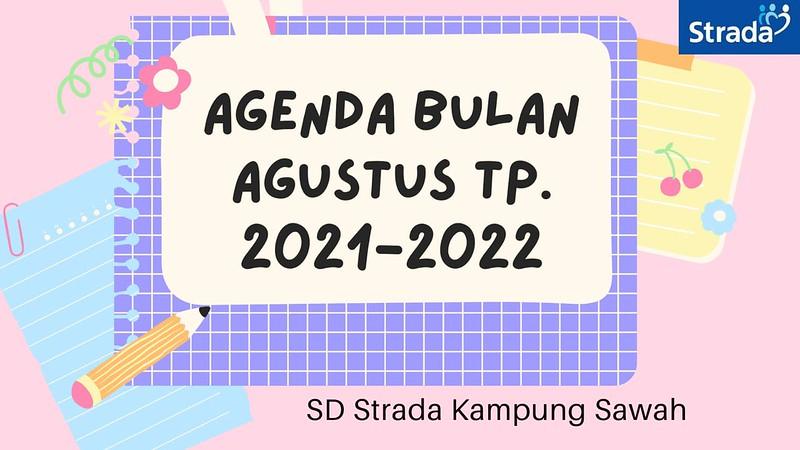 Agenda bulan Agustus SD Strada Kampung Sawah
