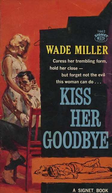 Signet Books 1662 - Wade Miller - Kiss Her Goodbye