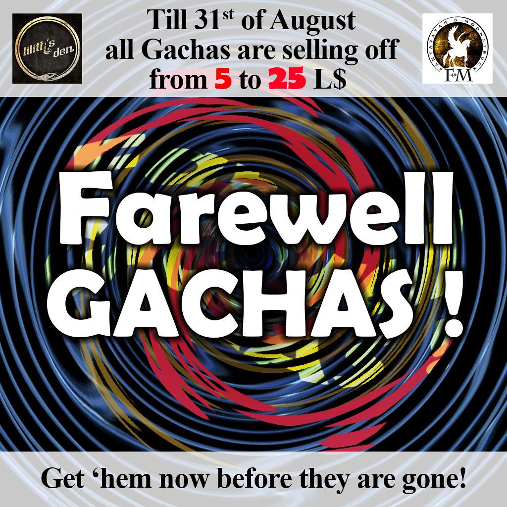 F&M / Lilith's Den / DDDF * FAREWELL GACHAS !