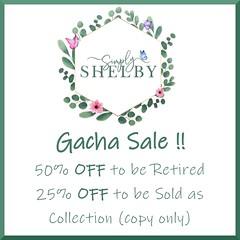 Simply Shelby Gacha Sale