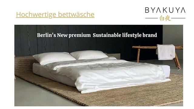 Byakuya- Berlin's New Premium Sustainable lifestyle brand