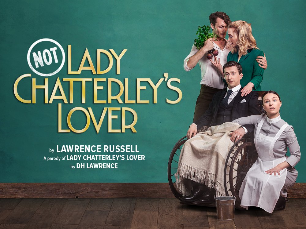 Not: Lady Chatterley's Lover - A parody of Lady Chatterley's Lover by DH Lawrence