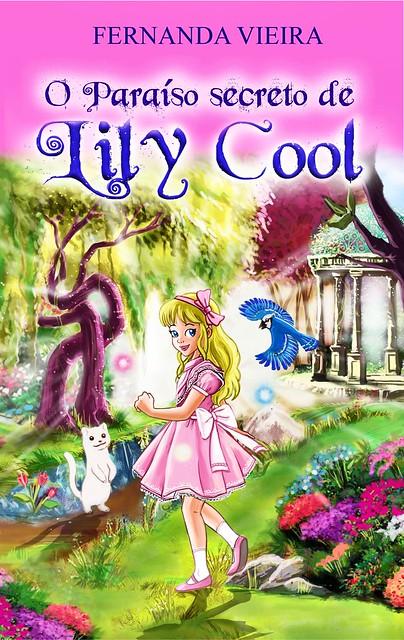 O paraíso secreto de lily cool.. ( cool lily's secret paradise..) ebook pela amazom
