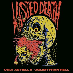 E.P. Review: Wasted Death - Ugly As Hell II: Uglier Than Hell