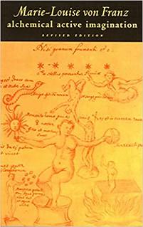 Alchemical Active Imagination: Revised Edition - Marie-Louise von Franz