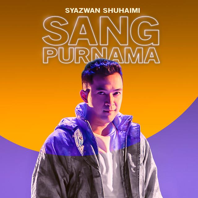 Syazwan Shuhaimi Pertaruhkan Sang Purnama