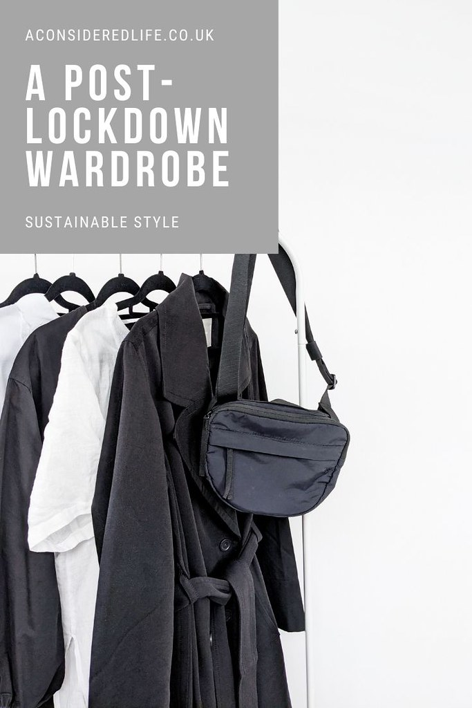 A Post Lockdown Wardrobe
