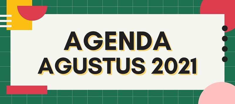 AGENDA AGUSTUS 2021