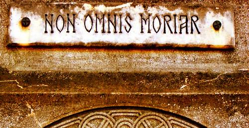 Non omnis moriar: No moriré del todo