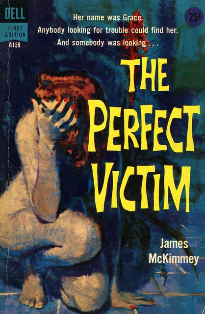 Dell Books A159 - James McKimmey - The Perfect Victim