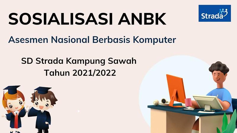 Sosialisasi Asesmen Nasional Berbasis Komputer (ANBK)