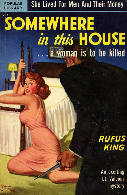 Popular Library 276 - Rufus King - Somewhere in This House