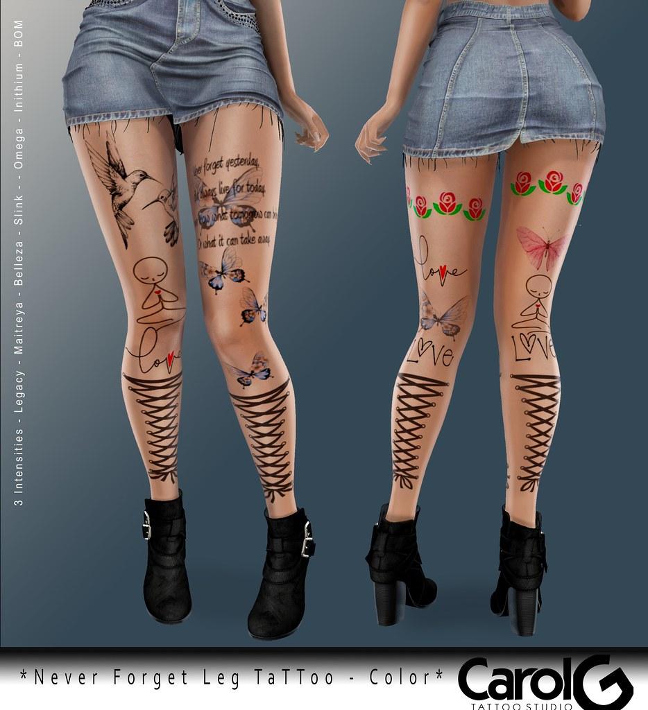 Never Forget Leg TaTToo – Color [CAROL G]
