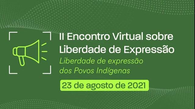 23/08/21 - Liberdade de Expressão dos Povos Indíge