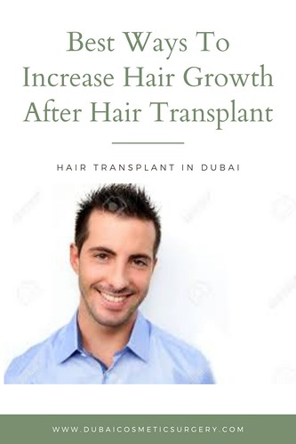 Best Ways To Increase Hair Growth After Hair Transplant