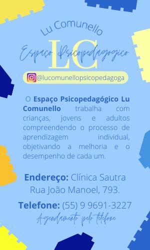 Lu Comunello Espaço Psicopedagógico - CLIQUE AQUI E SAIBA MAIS