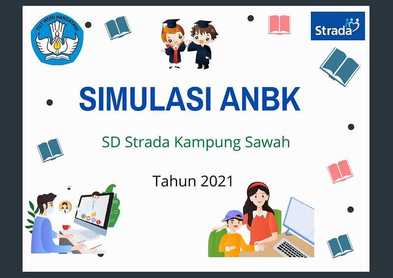 Pelaksanaan Simulasi Asesmen Nasional Berbasis Komputer (ANBK) tahun 2021