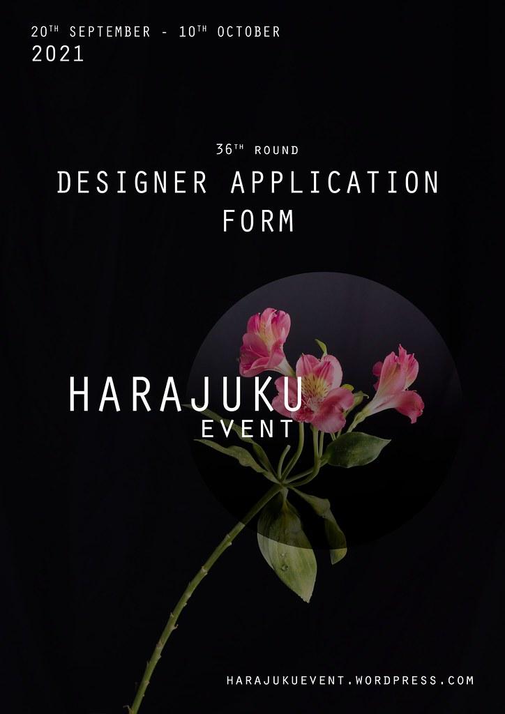 Harajuku Event – Designer Application Form : Round 36th