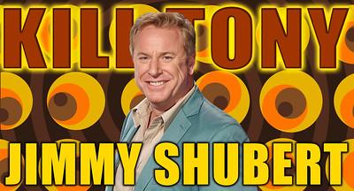 Jimmy Shubert Kill Tony