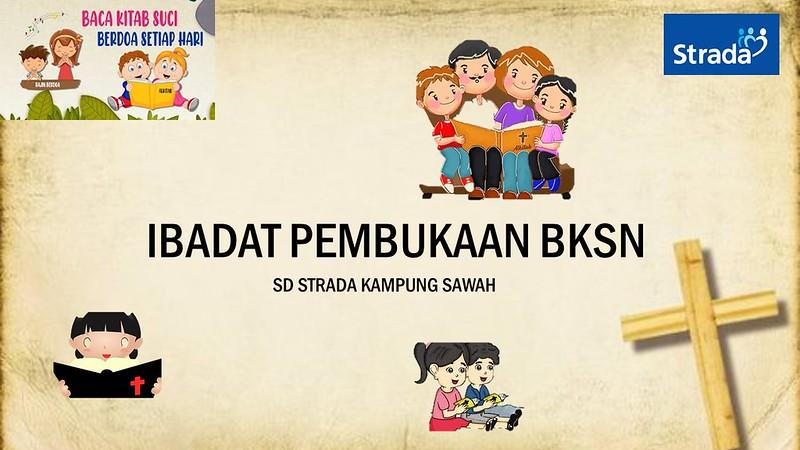 Ibadat Sabda Pembukaan BKSN SD Strada Kampung Sawah