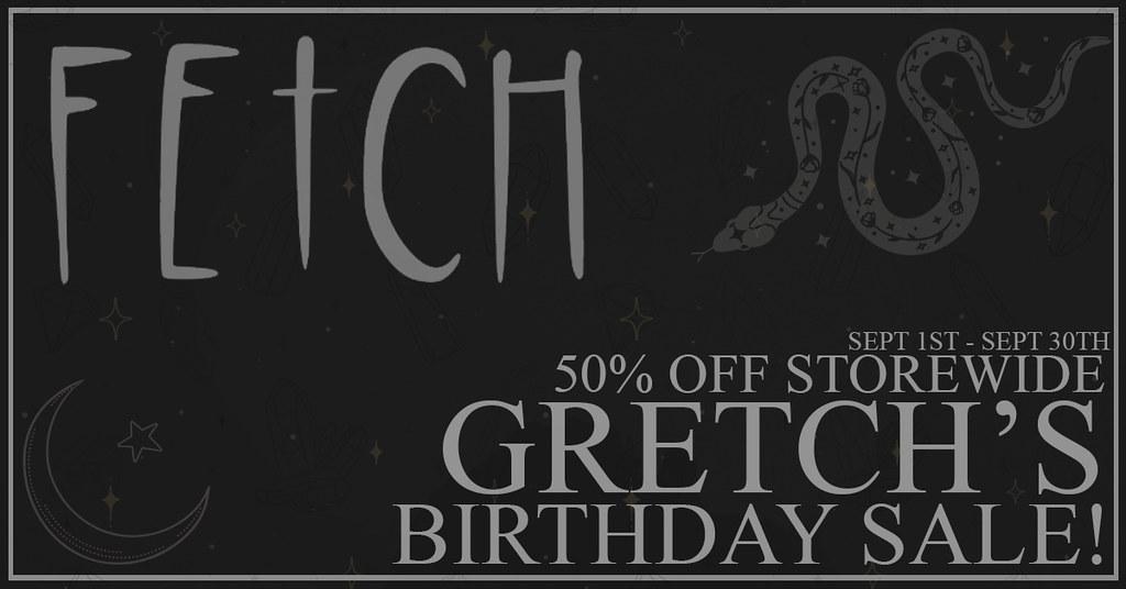 [Fetch] Gretch's Birthday Sale!