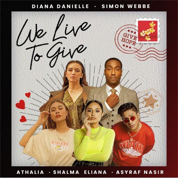 Penyanyi Bergabung Jayakan We Live To Give Sebuah Lagu Penuh Dengan Harapan