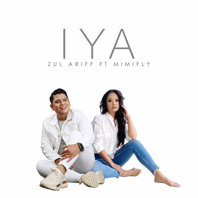 Zul Ariff &Amp; Mimifly Bergabung Hasilkan Single Iya