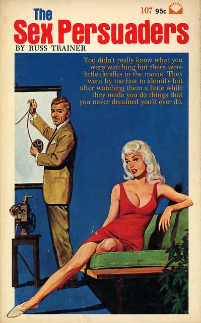 Mercury Books 107 - Russ Trainer - The Sex Persuaders