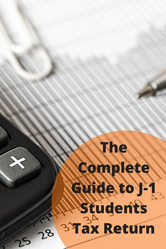 The Complete Guide to J-1 Students Tax Return